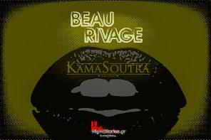Επιθυμία?  Διαταγή!  Κama Soutra το μοναδικό party-show των αφιερώσεων @ Beau Rivage (Λόγγος) |26.8