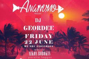 """We Are Anonymous"" Dj Geordee @ Ανώνυμο Cafe-Bar-Restaurant (Λόγγος,Αίγιο)| 22.6"